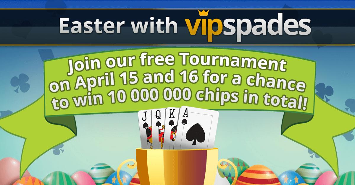 VIP Spades Easter tournament